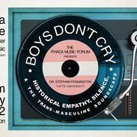 BOYS DON'T CRY: Historical Empathy, Silence, and the Trans-Masculine Soundscape