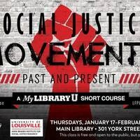 Social Justice Movements, Past and Present: A MyLibraryU Short Course