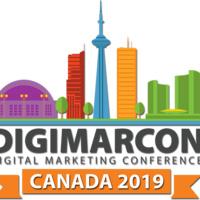 DigiMarCon Canada 2019 - Digital Marketing Conference & Exhibition