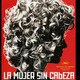"""Latino and Latin American Studies Lecture Series—""""The Headless Woman"""""""