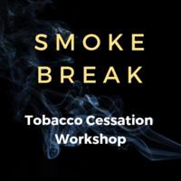 Tobacco Cessation Workshop (Smoke Break)