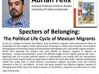 ILR Special Presentation: Adrián Félix: Specters of Belonging: The Political Life Cycle of Mexican Migrants