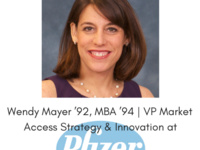 Career Conversation - Wendy Mayer '92, MBA '94 | VP - Market Access Strategy & Innovation @ Pfizer