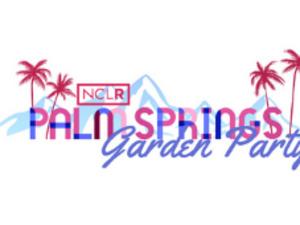 NCLR's Palm Springs Garden Party