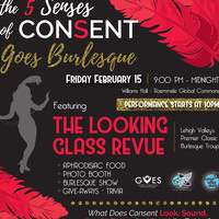 The 5 Senses of Consent Goes Burlesque | Lehigh After Dark