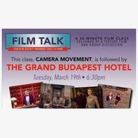 Film Talk: Camera Movement