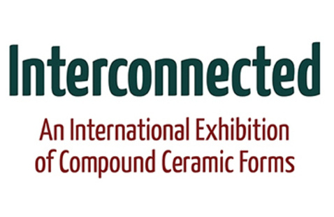 Interconnected: An Invitational Exhibition of Compound Ceramic Forms