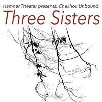 Chekhov Unbound: Three Sisters