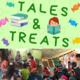 Tales & Treats