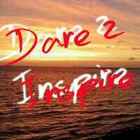 Dare 2 Inspire