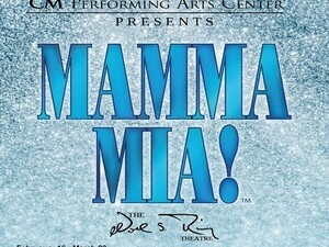 CM Performing Arts Center Presents: Mamma Mia at The Noel S. Ruiz Theatre