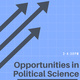 Opportunities in Political Science