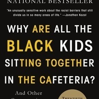 MIT Reads community discussion: Why Are All the Black Kids Sitting Together in the Cafeteria?