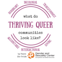 """What Does a Thriving Queer Community Look Like"" Presented By Peers for Pride"