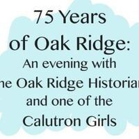 75 years of Oak Ridge