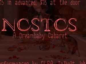NOSTOS: A Dreambaby Cabaret