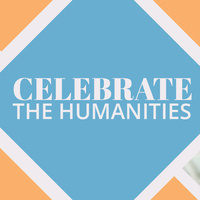 Celebrate the Humanities