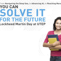 Lockheed Martin Day at UTEP - Technology Showcase and Networking Event