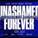 Unashamed Forever Tour 2019