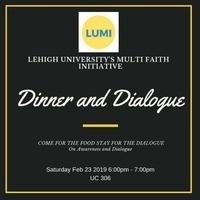 LUMI:  Dinner & Dialogue   Dialogue Center