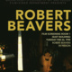 Film/Video Presents: Robert Beavers