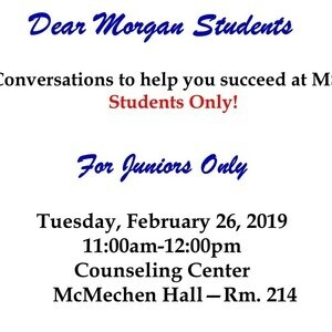 Dear Morgan Students - For Juniors Only
