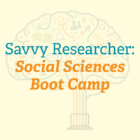 The Savvy Researcher: Social Sciences Bootcamp