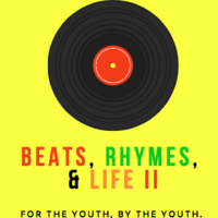 Beats, Rhymes, & Life: Youth Music Showcase: II