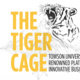 Tiger Cage Info Session