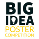 Big Idea Poster Competition