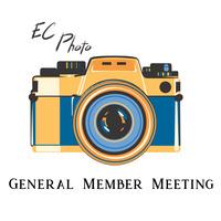EC Photo Club General Member Meeting