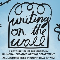 """Writing on the Wall, """"FEARLESS WRITING: NOTES ON CENSORSHIP AND THE ETHICS OF WRITING"""""""