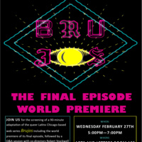World Premiere of BRUJOS:  The Final Episode