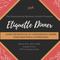 International Business Society Presents: Etiquette Dinner
