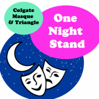 Masque and Triangle: One Night Stand!