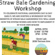 SOLD OUT: Straw Bale Gardening Workshop