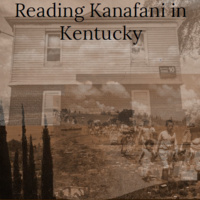 Reading Kanafani in Kentucky