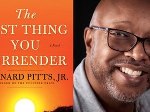 Writers LIVE: Leonard Pitts, Jr., The Last Thing You Surrender