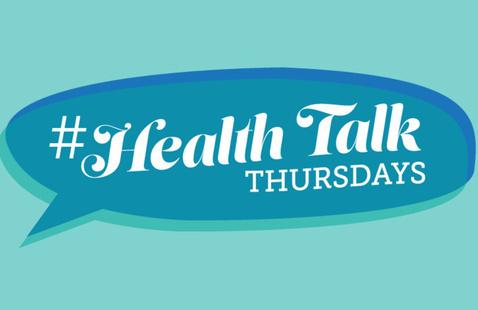 #HealthTalk Thursday