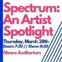 Spectrum: An Artist Spotlight
