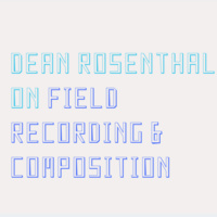 Field Recording & Composition