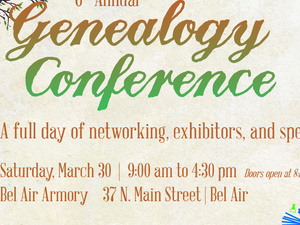 Harford County Public Library's 6th Annual Genealogy Conference