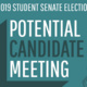 Student Senate: Potential Candidate Meeting