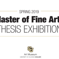 Spring 2019 Master of Fine Arts Thesis Exhibition