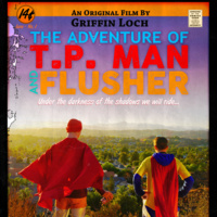 Film Screening of THE ADVENTURE OF TP AND FLUSHER