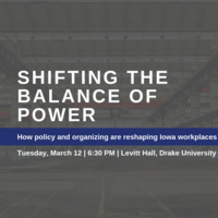 Shifting the Balance of Power: How policy and organizing are reshaping Iowa workplaces