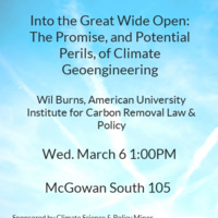 """Into the Great Wide Open: the Promise, and Potential Perils, of Climate Geoengineering"""