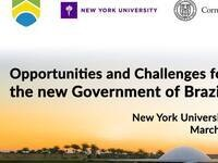 Opportunities and Challenges for the new Government of Brazil