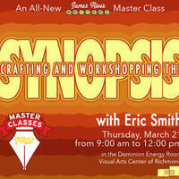 Master Class: Crafting and Workshopping the Synopsis