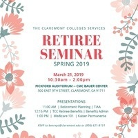 The Claremont Colleges 2019 Spring Retiree Seminar